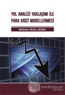Yol Analizi Yaklaşımı İle Para Krizi Modellenmesi