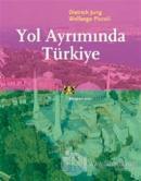 Yol Ayrımında Türkiye