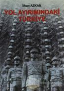 Yol Ayrımındaki Türkiye