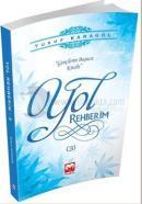 Yol Rehberim - 3