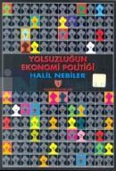 Yolsuzluğun Ekonomi Politiği (1. Hamur)
