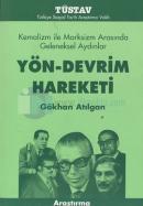 Yön-Devrim HareketiKemalizm ile Marksizm Arasında Geleneksel Aydınlar