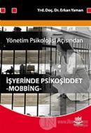 Yönetim Psikolojisi Açısından İşyerinde Psikoşiddet