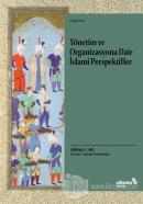 Yönetim ve Organizasyona Dair İslami Perspektifler
