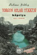 Yorgun Atlar Tekkesi