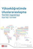 Yükseköğretimde Uluslararasılaşma Teoriden Uygulamaya