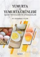 Yumurta ve Yumurta Ürünleri
