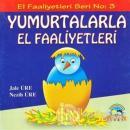 Yumurtalarla El Faaliyetleri