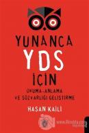 Yunanca YDS İçin Okuma-Anlama ve Sözvarlığı Geliştirme