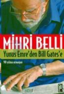 Yunus Emre'den Bill Gates'e