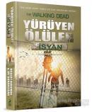Yürüyen Ölüler : İsyan