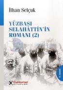 Yüzbaşı Selahattin'in Romanı 2.Kitap