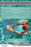 Yüzme Egzersizinin Serebral Palsili Hastalarının Seçilmiş Fiziksel, Fizyolojik ve Motorik Özellikler Üzerine Etkisi