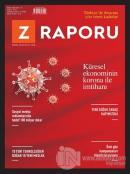 Z Raporu Dergisi Sayı: 10 Mart 2020