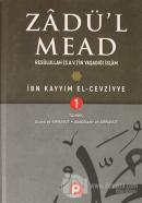 Zadü'l Mead 1.Cilt (Ciltli)