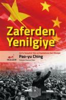 Zaferden Yenilgiye: Çin'in Sosyalist Yolu ve Kapitalizme Geri Dönüşü