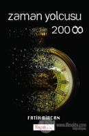 Zaman Yolcusu 2008