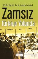 Zamsız Türkiye Yolunda