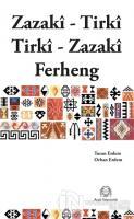 Zazaca-Türkçe / Türkçe-Zazaca Sözlük