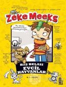 Zeke Meeks - Baş Belası Evcil Hayvanlar
