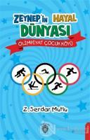 Zeynep'in Hayal Dünyası - Olimpiyat Çocuk Köyü