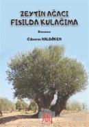 Zeytin Ağacı Fısılda Kulağıma