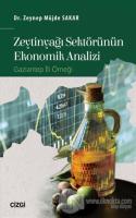 Zeytinyağı Sektörünün Ekonomik Analizi