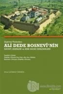 Zigetvar Türbedarı Ali Dede Bosnevi'nin Hayatı, Eserleri ve Kırk Hadis Derlemeleri