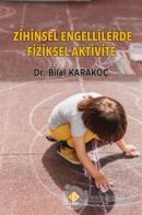Zihinsel Engellilerde Fiziksel Aktivite