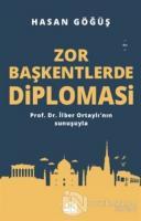 Zor Başkentlerde Diplomasi