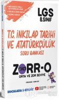 ZORR-O 8.Sınıf LGS T.C. İnkılap Tarihi ve Atatürkçülük Soru Bankası