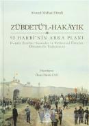 Zübdetü'l-Hakayık 93 Harbi'nin Arka Planı (Ciltli)