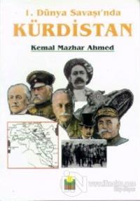 1. Dünya Savaşı'nda Kürdistan %10 indirimli Kemal Mazhar Ahmed