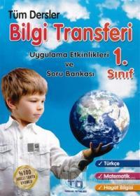 1. Sınıf Tüm Dersler Bilgi Transferi Uygulama Etkinlikleri ve Soru Bankası