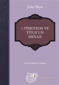 1. Timoteos ve Titus'un Mesajı