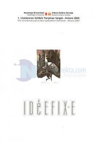 1. Uluslaraarsı Exlibris Yarışması Sergisi - Ankara 20031. International Ex-libris Competition Exh