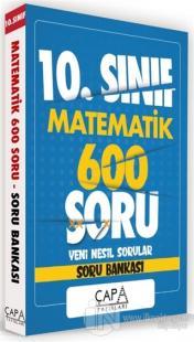 10. Sınıf Matematik 600 Soru Yeni Nesil Sorular Soru Bankası Kolektif