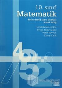 10. Sınıf Matematik Konu Özetli Soru Bankası - Mavi Kitap