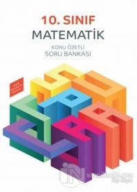10. Sınıf Matematik Konu Özetli Soru Bankası