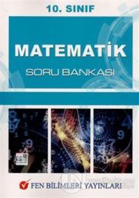 10. Sınıf Matematik Soru Bankası Kolektif
