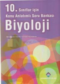 10. Sınıflar İçin Konu Anlatımlı Soru Bankası Biyoloji