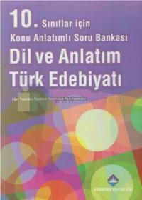 10. Sınıflar İçin Konu Anlatımlı Soru Bankası Dil ve Anlatım Türk Edebiyatı