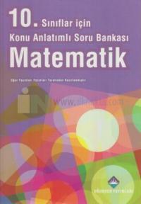 10. Sınıflar İçin Konu Anlatımlı Soru Bankası Matematik