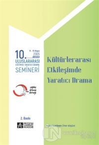 """10. Uluslararası Eğitimde Yaratıcı Drama Semineri (2005) """"Kültürler Ar"""