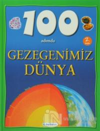 100 Adımda Gezegenimiz Dünya (Ciltli)