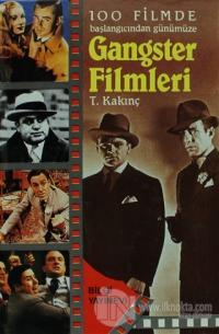 100 Filmde Başlangıcından Günümüze   - Gangster Filmleri (Ciltli)