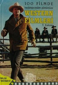 100 Filmde Başlangıcından Günümüze   - Western Filmleri (Ciltli)