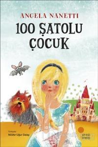 100 Şatolu Çocuk