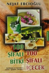 100 Şifalı Bitki 100 Şifalı İçecek