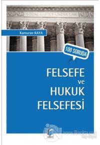 100 Soruda Felsefe ve Hukuk Felsefesi